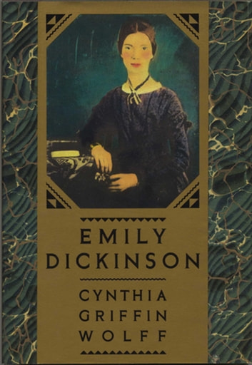 Emily Dickinson ebook by Cynthia Griffin Wolff