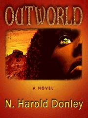 Outworld ebook by N. Harold Donley