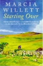 Starting Over - A heart-warming novel of family ties and friendship ebook by