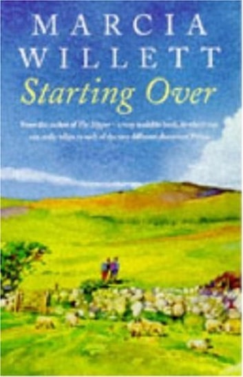 Starting Over - A heart-warming novel of family ties and friendship eBook by Marcia Willett