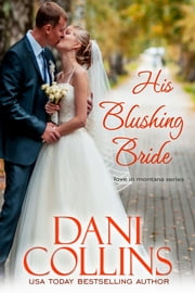 His Blushing Bride ekitaplar by Dani Collins