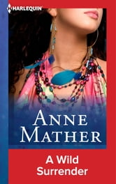 A Wild Surrender ebook by Anne Mather