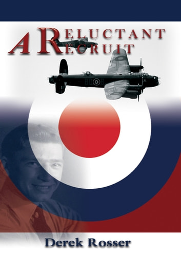 A Reluctant Recruit ebook by Derek Rosser