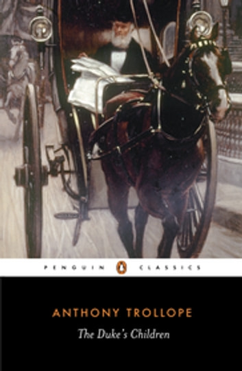 The Duke's Children ebook by Anthony Trollope