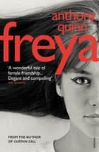 Freya eBook by Anthony Quinn
