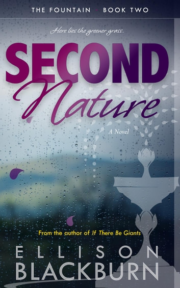 Second Nature - The Fountain, #2 ebook by Ellison Blackburn