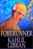 The Forerunner ebook by