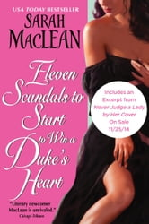 Eleven Scandals to Start to Win a Duke's Heart ebook by Sarah MacLean