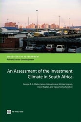 An Assessment of the Investment Climate in South Africa ebook by Clarke, George
