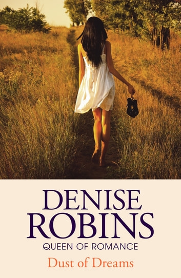Dust of Dreams eBook by Denise Robins