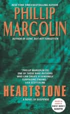Heartstone ebook by Phillip Margolin