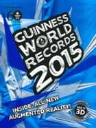 GUINNESS WORLD RECORDS 2015 ebook by Guinness World Records