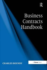 Business Contracts Handbook ebook by Charles Boundy