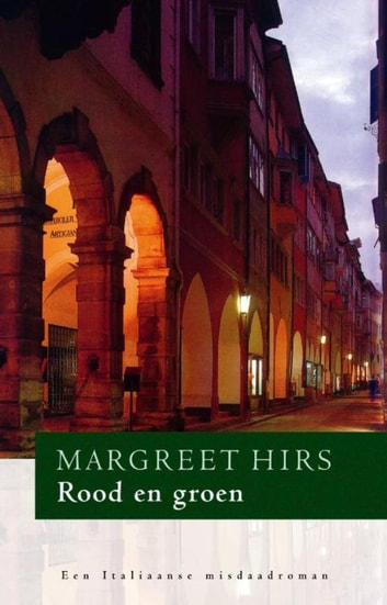 Rood en groen ebook by Margreet Hirs
