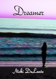 Dreamer ebook by Nicki DeLante