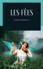 Les Fées ebook by Charles Perrault
