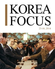 Korea focus - October 2014 ebook by The Korea Foundation