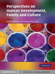Perspectives on Human Development, Family, and Culture ebook by Sevda Bekman,Ayhan Aksu-Koç,M. Brewster Smith