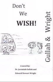 Don't We Wish ebook by Edward Wright