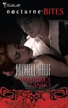Vampire's Tango ebook by Michele Hauf