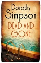 Dead And Gone ebook by Dorothy Simpson