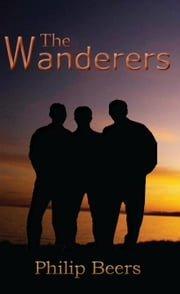 The Wanderers ebook by Beers, Philip