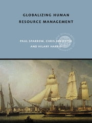 Globalizing Human Resource Management ebook by Paul Sparrow,Chris Brewster,Hilary Harris
