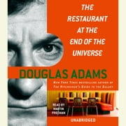 The Restaurant at the End of the Universe audiobook by Douglas Adams