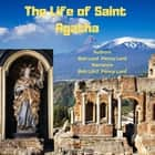 Life of Saint Agatha, The audiobook by Bob Lord, Penny Lord
