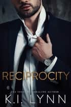 Reciprocity ebook by K.I. Lynn