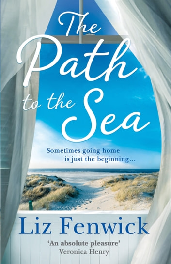 The Path to the Sea ebook by Liz Fenwick