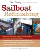 Sailboat Refinishing ebook by Don Casey