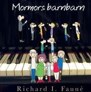 OE - Mormors barnbarn - OBS! Fiolspelande barn ebook by Richard I. Fauné