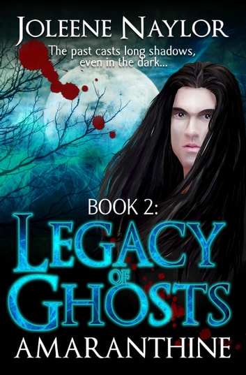 Legacy of Ghosts ebook by Joleene Naylor