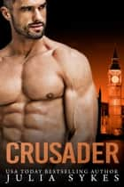Crusader ebook by Julia Sykes