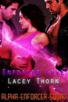 Enforced Love ebook by Lacey Thorn