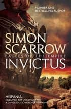 Invictus (Eagles of the Empire 15) ebook by
