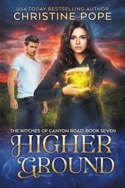 Higher Ground ebook by Christine Pope