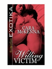 Willing Victim ebook by Cara McKenna