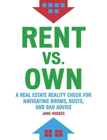 Rent vs Own ebook by Jane Hodges