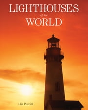 Lighthouses of the World ebook by Lisa Purcell