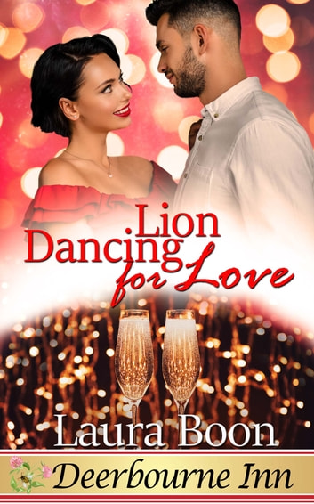 Lion Dancing for Love ebook by Laura Boon
