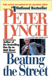 Beating the Street ebook by Peter Lynch,John Rothchild