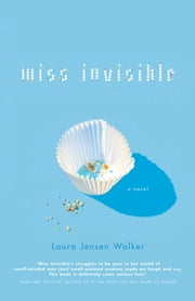 Miss Invisible ebook by Laura Jensen Walker