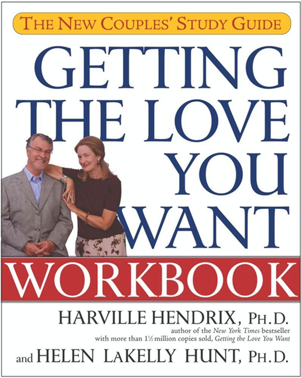 Getting the Love You Want Workbook eBook by Harville Hendrix, Ph.D ...