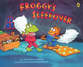 Froggy's Sleepover eBook by Jonathan London