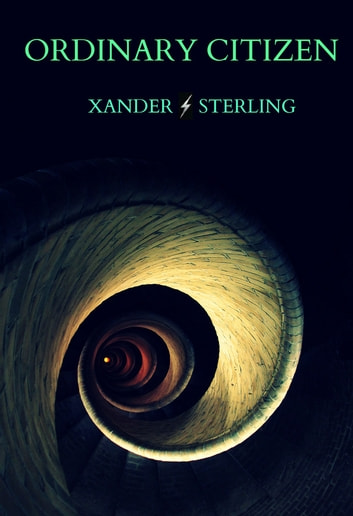 Ordinary Citizen ebook by Xander Sterling