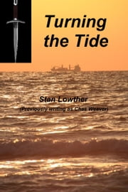 Turning The Tide ebook by Stan Lowther