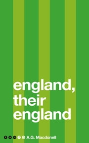 England, Their England ebook by A G Macdonell