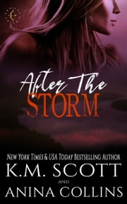 After The Storm - A Project Artemis Novel E-bok by K.M. Scott, Anina Collins
